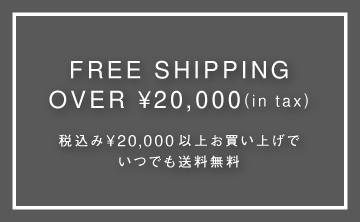FREE SHIPPING OVER  20,000(in tax)